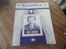 VINTAGE ORIGINAL SHEET MUSIC 1947 DANCE BALLERINA DANCE BING CROSBY